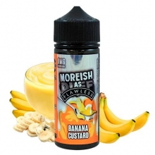 Moreish As Flawless- CUSTARD BANANA  100ml